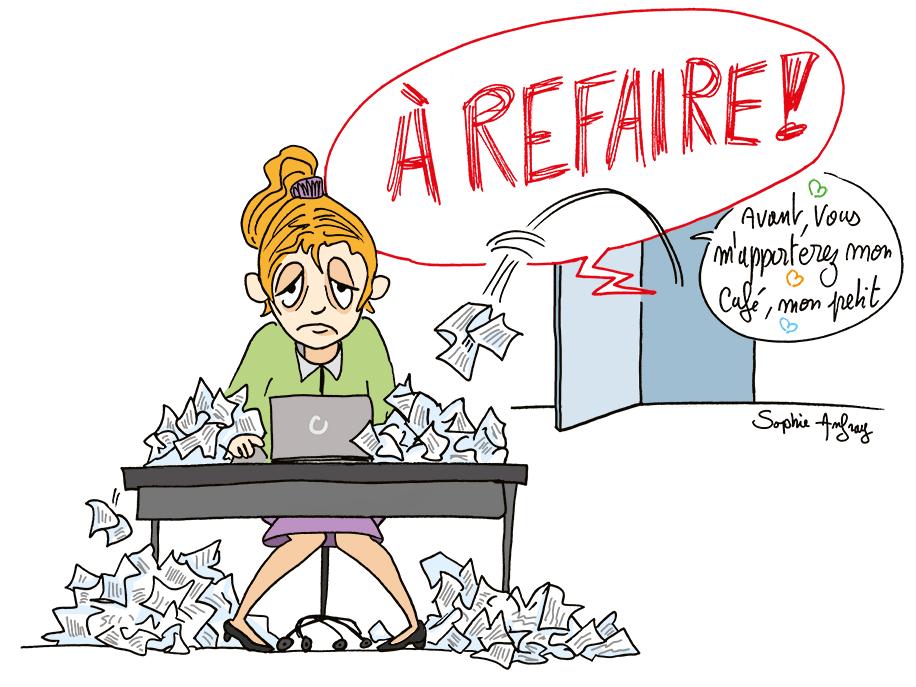 Une femme à son bureau très fatiguée ne supporte plus son supérieur hiérachique qui lui fait refaire sans cesse son travail.